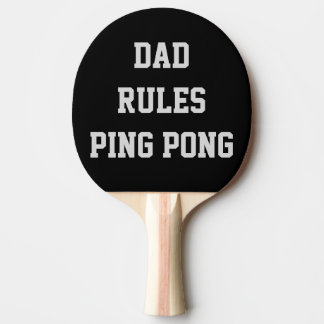 Dad Rules Ping Pong Personalized Double Sided Ping-Pong Paddle