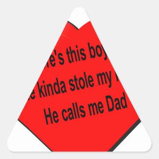 Dad saying.............. triangle sticker
