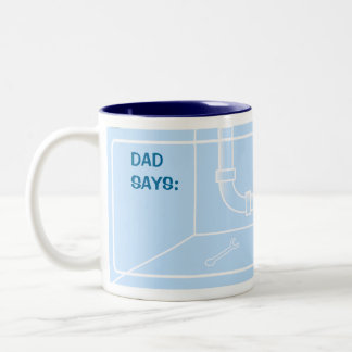 Dad Says (Plumber) Two-Tone Mug