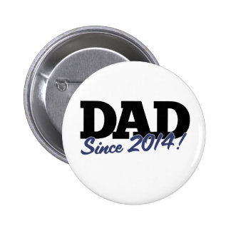 Dad since 2014 pin