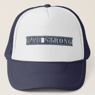 Dad Strong Trucker Hat