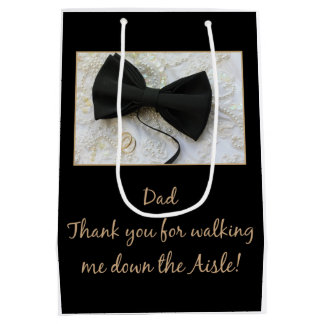 Dad Thanks for Walking me down Aisle Medium Gift Bag