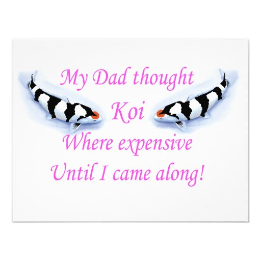 Dad thought koi where expensive....pink custom announcement