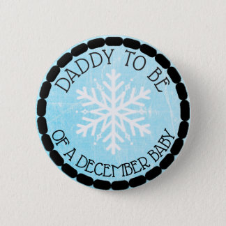 Dad to be Blue Winter December Baby Button