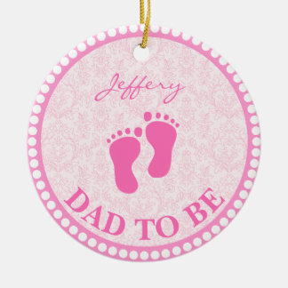 Dad To Be Girl Pink Personalized Ceramic Ornament