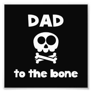 Dad To The Bone Photo