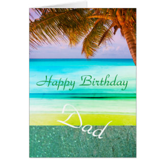 Dad Tropical Aqua Island Birthday Greeting Card