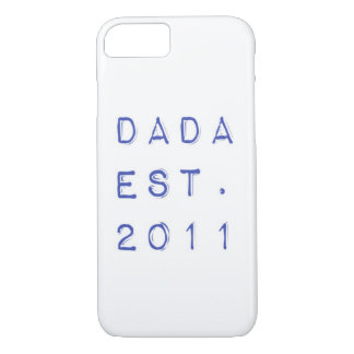 Dada EST. 2011 iPhone 8/7 Case
