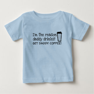 daddy drinks coffee baby T-Shirt