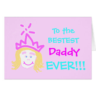 Daddy from Princess fathers day card & verse