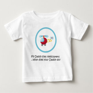 Daddy Helicopter Baby T-Shirt