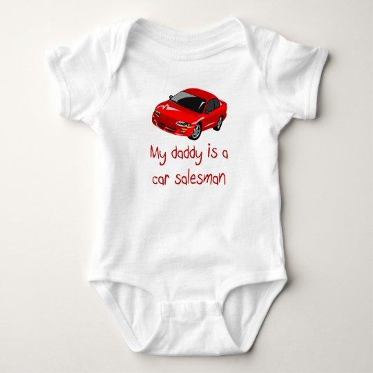 Daddy is a Car Salesman baby t-shirt