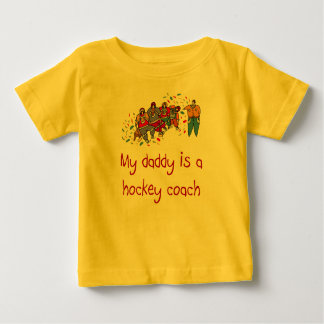 Daddy is a Hockey Coach baby t-shirt