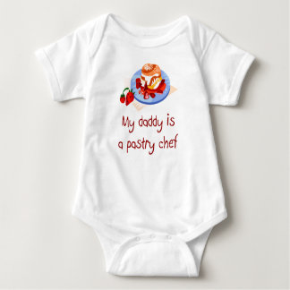 Daddy is a Pastry Chef Baby T-Shirt