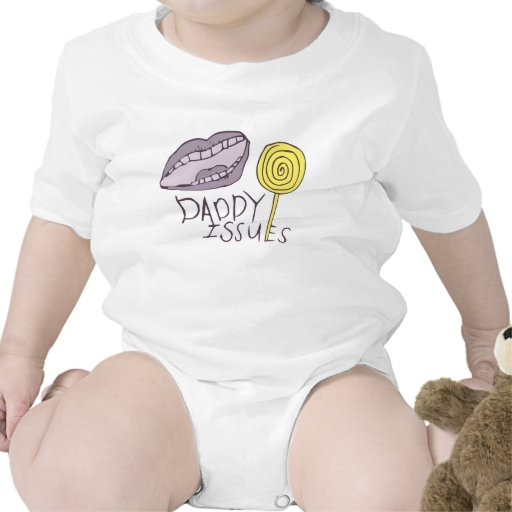 Daddy Issues Infant One-sie Baby Bodysuits