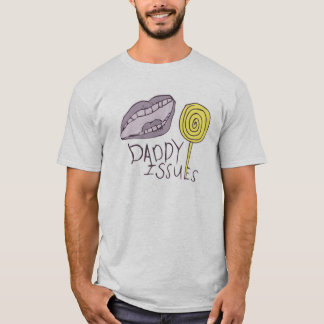 Daddy Issues Mens' T-Shirt