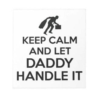 Daddy Keep calm tshirts Notepad