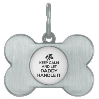 Daddy Keep calm tshirts Pet Tag