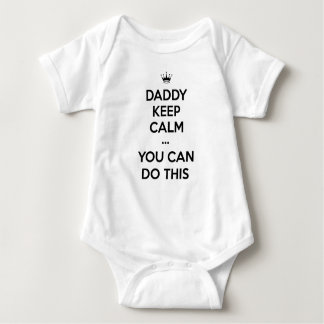 Daddy Keep Calm You Can Do This Baby Bodysuit