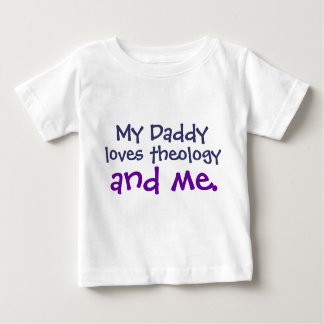 Daddy Loves Theology Baby T-Shirt