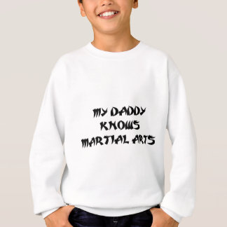 Daddy Martial Arts Sweatshirt