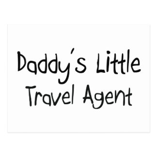Daddy s Little Travel Agent Post Card
