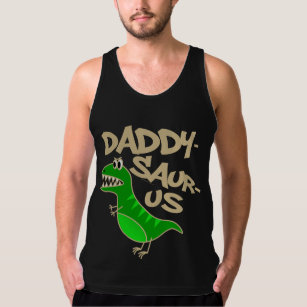 d8cb57f0df6a14 Daddy-Saurus Funny Dinosaur T-Rex Dad Father s Day Tank Top