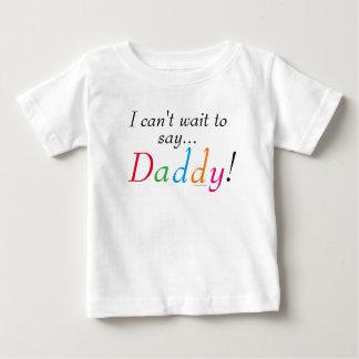 Daddy Saying Fun Infant Shirt