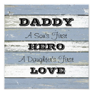 Daddy Son's First Hero Daughter's First Love Photograph