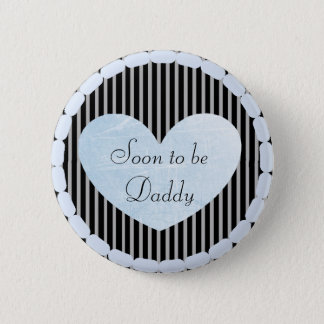 Daddy to be Blue & Black  Baby Shower Button