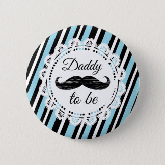 DADDY To Be Blue & Black Mustache Shower Button