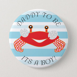 Daddy to be Crab Its a Boy Baby Shower Button
