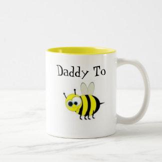 Daddy to Bee- Coffee Mug