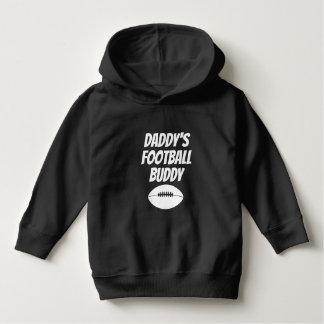 Daddys Football Buddy Hoodie