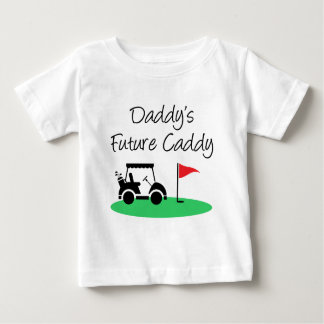 Daddy's Future Caddy Golf Baby T-Shirt