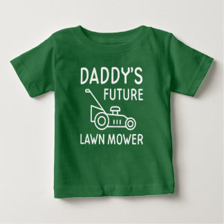 Daddy's Future Lawn Mower Baby T-Shirt