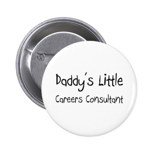 Daddy's Little Careers Consultant Button