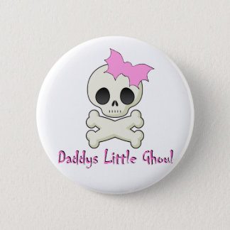 Daddy's little Ghoul Chiller Font 2 Inch Round Button