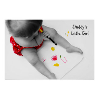 Daddys Little Girl I Love You Dad I Heart U Poster