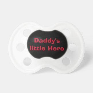 Daddy's little hero pacifier