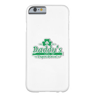 Daddy's Little Leprechaun St Patricks Day Kids Barely There iPhone 6 Case