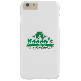Daddy's Little Leprechaun St Patricks Day Kids Barely There iPhone 6 Plus Case