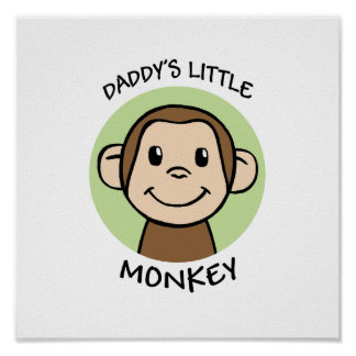 Daddy's Little Monkey Poster