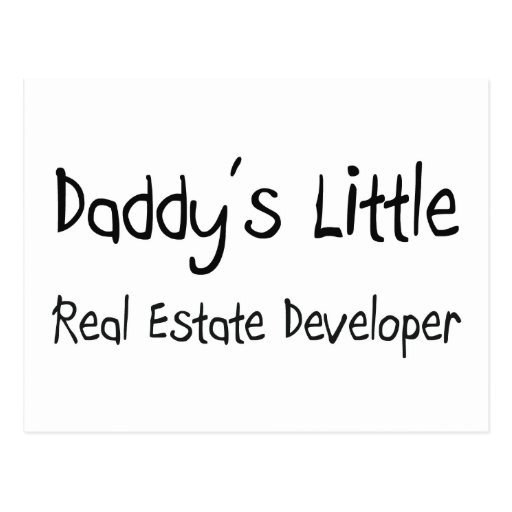 Daddy's Little Real Estate Developer Post Card