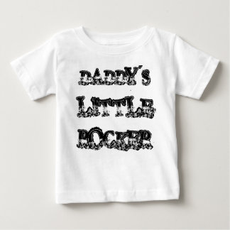 DADDY'S LITTLE ROCKER BABY T-Shirt