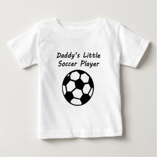 Daddy's Little Soccer Player Baby T-Shirt