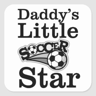 Daddy's Little Soccer Star Square Sticker