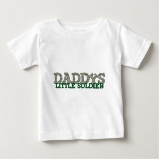 Daddy's Little Soldier Baby T-Shirt
