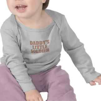 Daddy's Little Soldier (tan) T Shirt