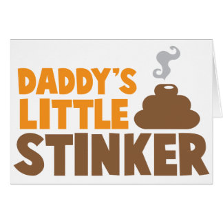 Daddy's little STINKER with cute poo Card